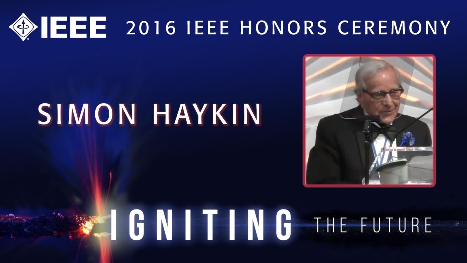 IEEEtv | IEEE tv Specials | Simon Haykin receives the IEEE