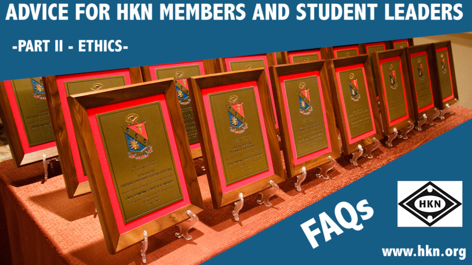 FAQs and Need to Know Information about HKN - Part II
