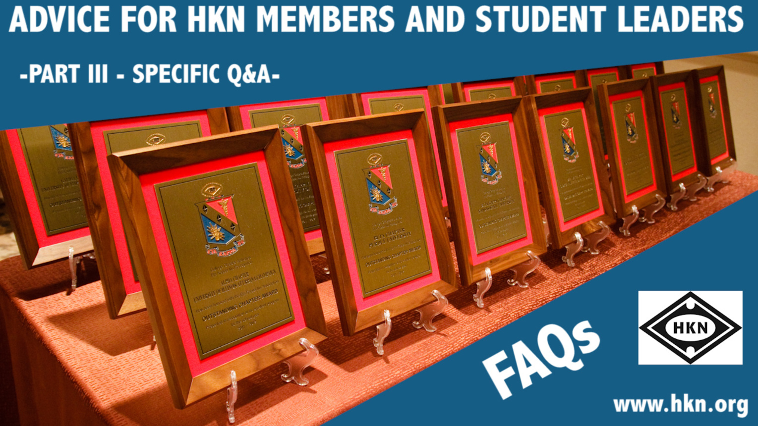 FAQs and Need to Know Information about HKN - Part III