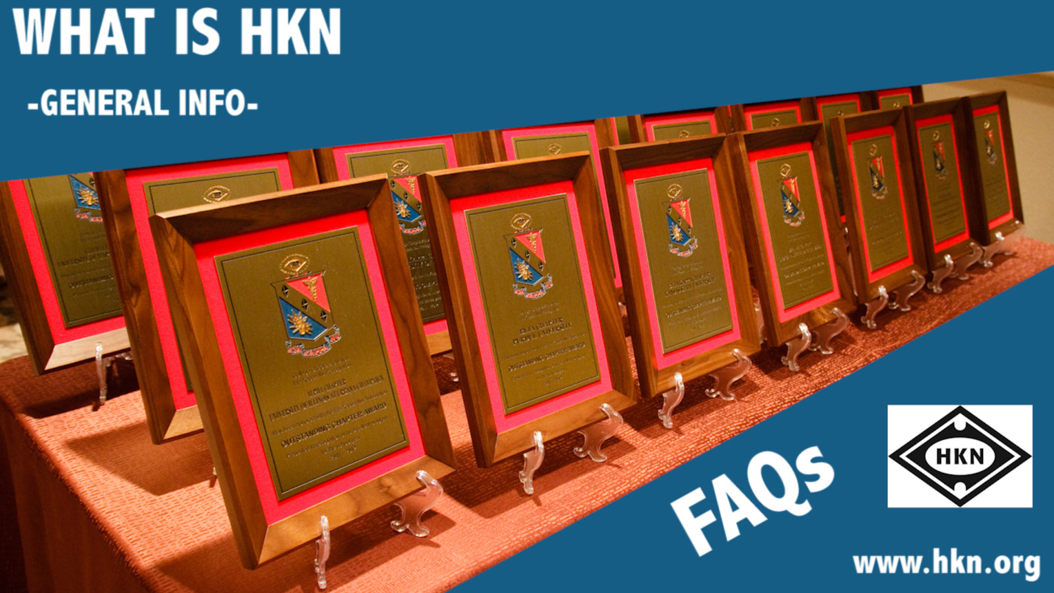 FAQs and Information: What is HKN?