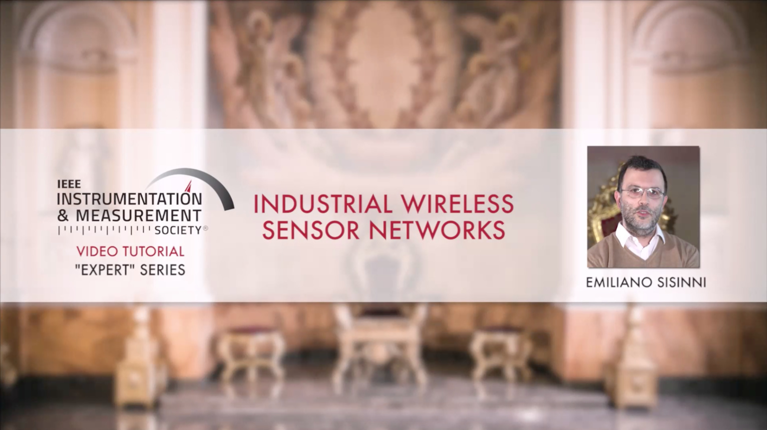 Industrial Wireless Sensor Networks: Tutorial by Emiliano Sisinni