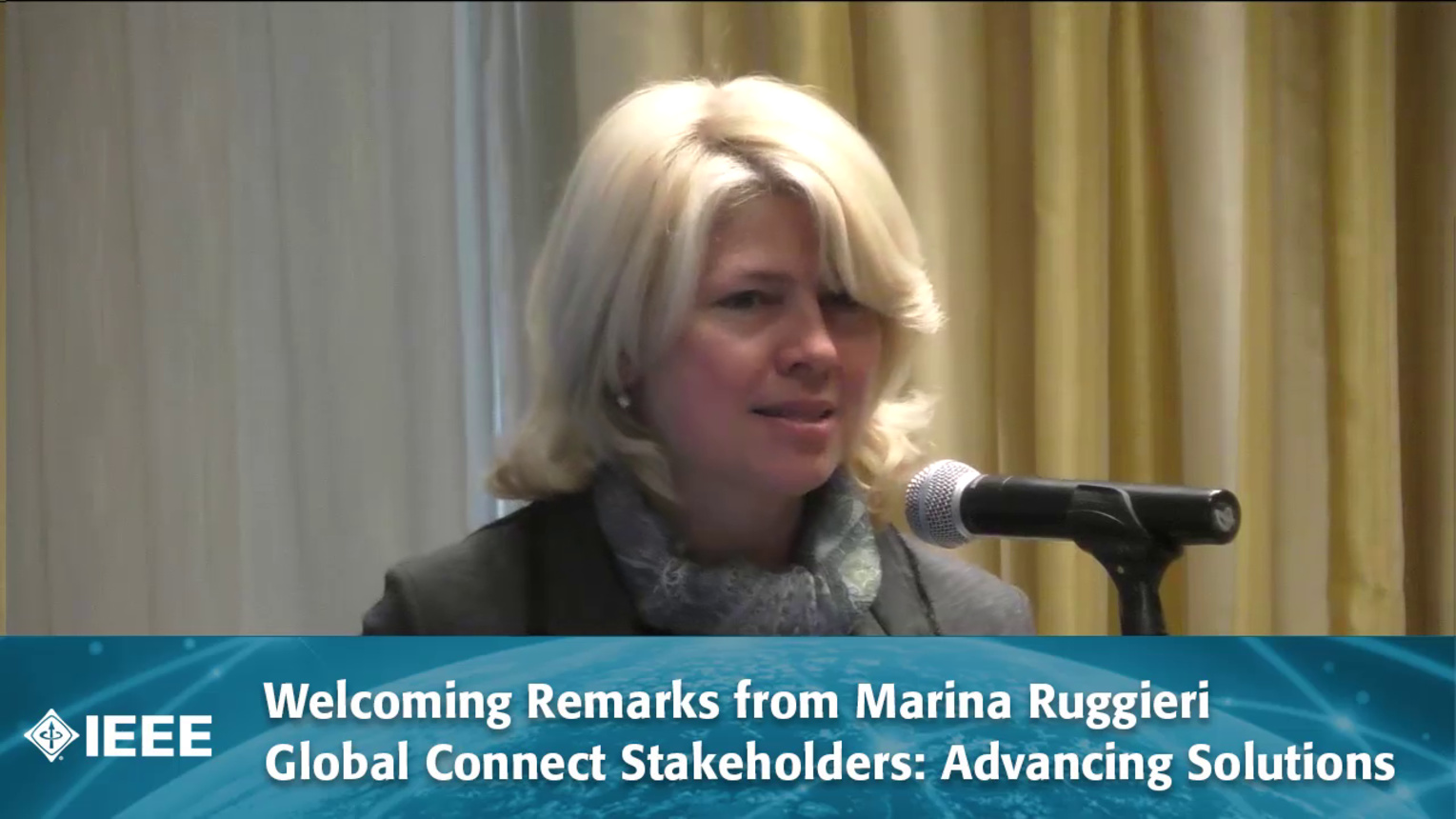 Welcoming Remarks from Marina Ruggieri - Global Connect Stakeholders: Advancing Solutions