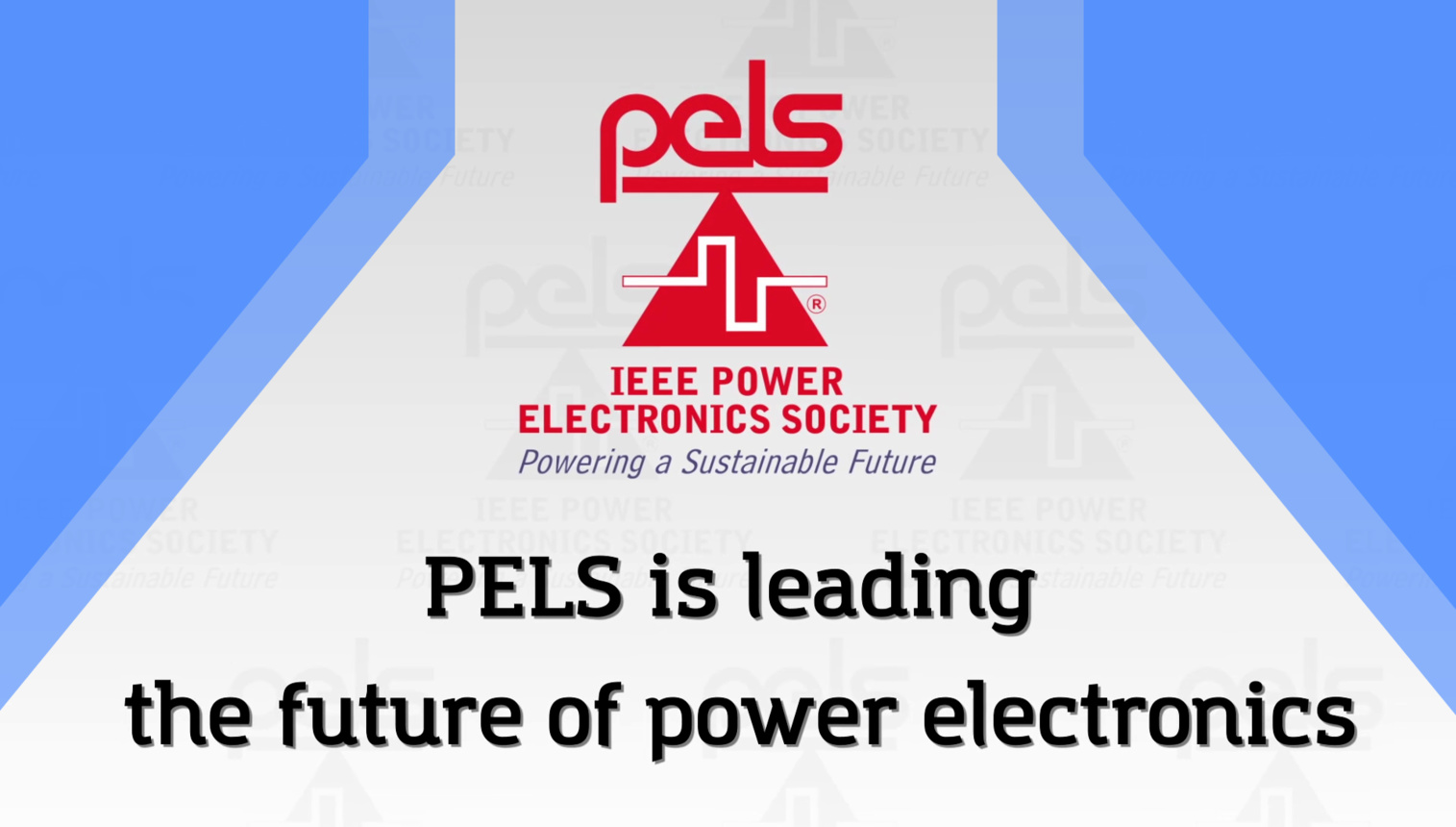 PELS: Leading the Future of Power Electronics