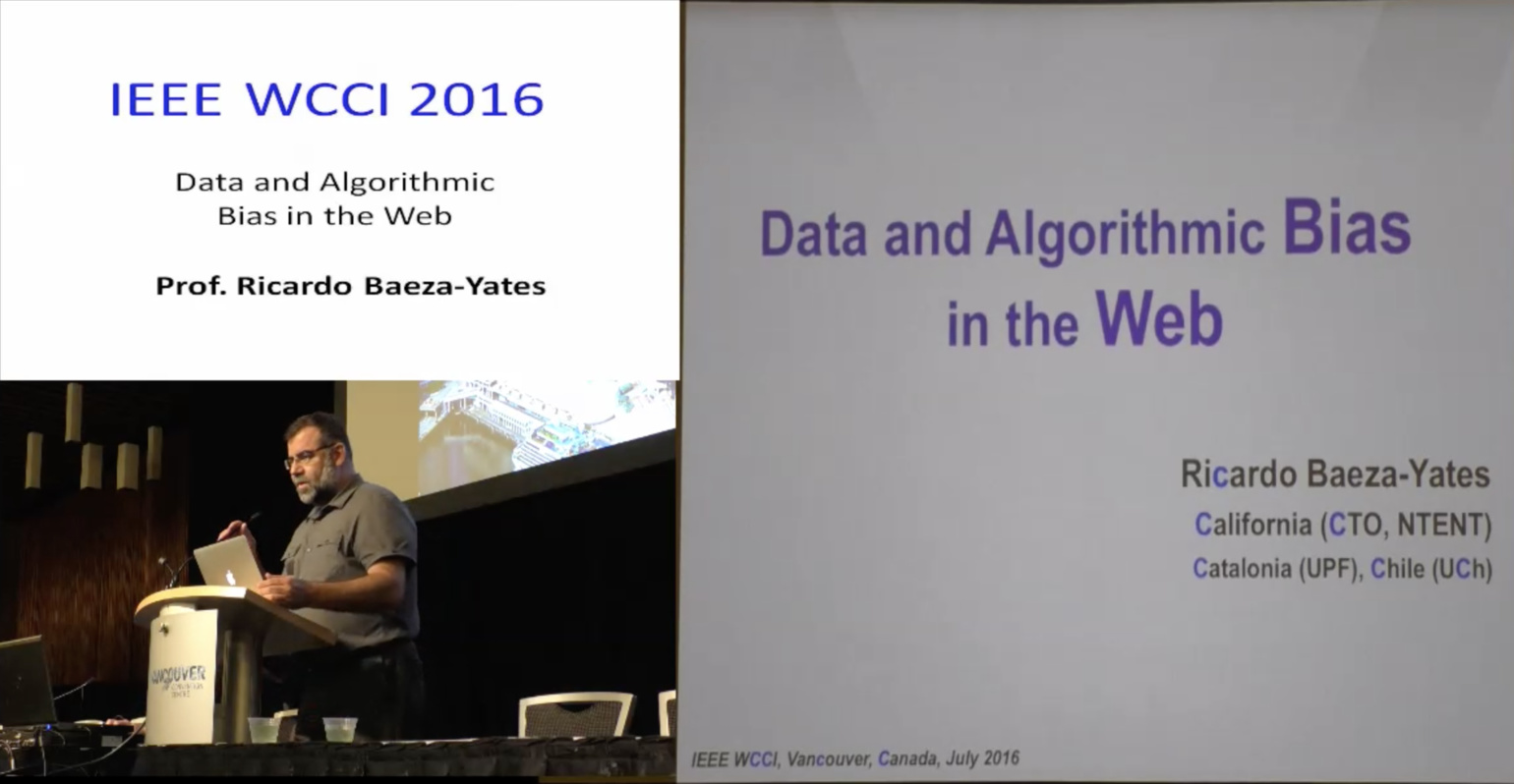 Data and Algorithmic Bias in the Web - Ricardo Baeza-Yates - WCCI 2016