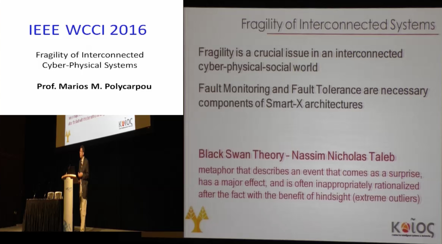 Fragility of Interconnected Cyber-Physical Systems - Marios M. Polycarpou - WCCI 2016