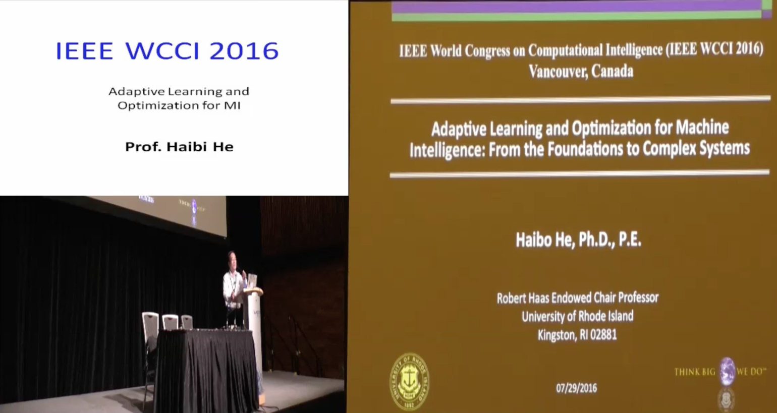 Adaptive Learning and Optimization for MI: From the Foundations to Complex Systems - Haibo He - WCCI 2016