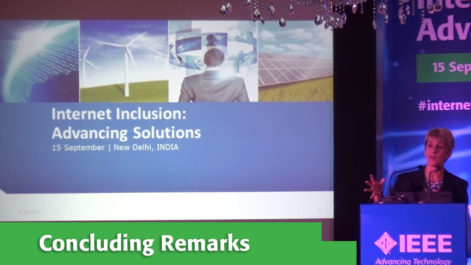 Concluding Remarks at Internet Inclusion: Advancing Solutions, Delhi, 2016