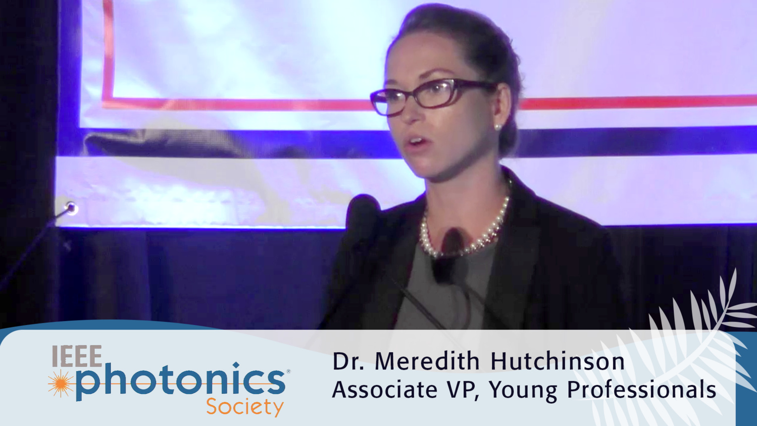 Young Professionals in Photonics -  2016 IEEE Photonics Conference