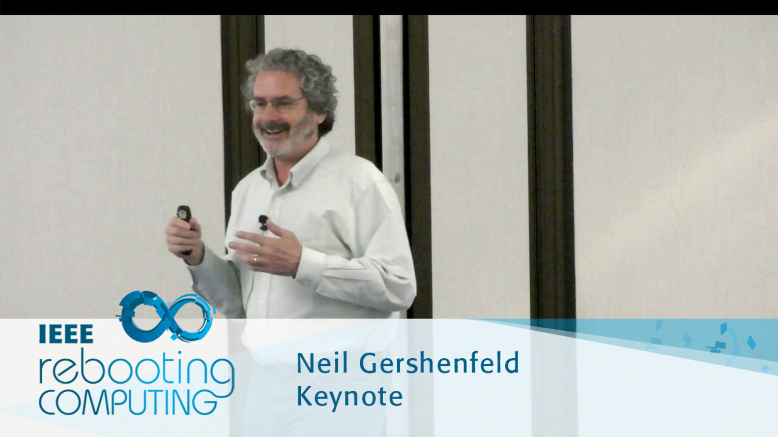 From Bits to Atoms - Neil Gershenfeld: 2016 International Conference on Rebooting Computing