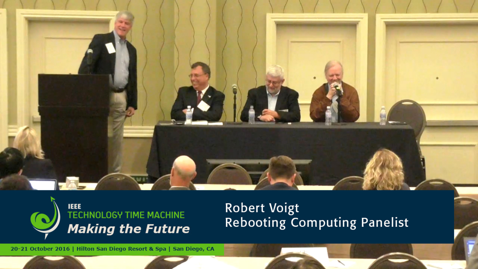 Rebooting Computing Panel - Robert Voigt: 2016 Technology Time Machine
