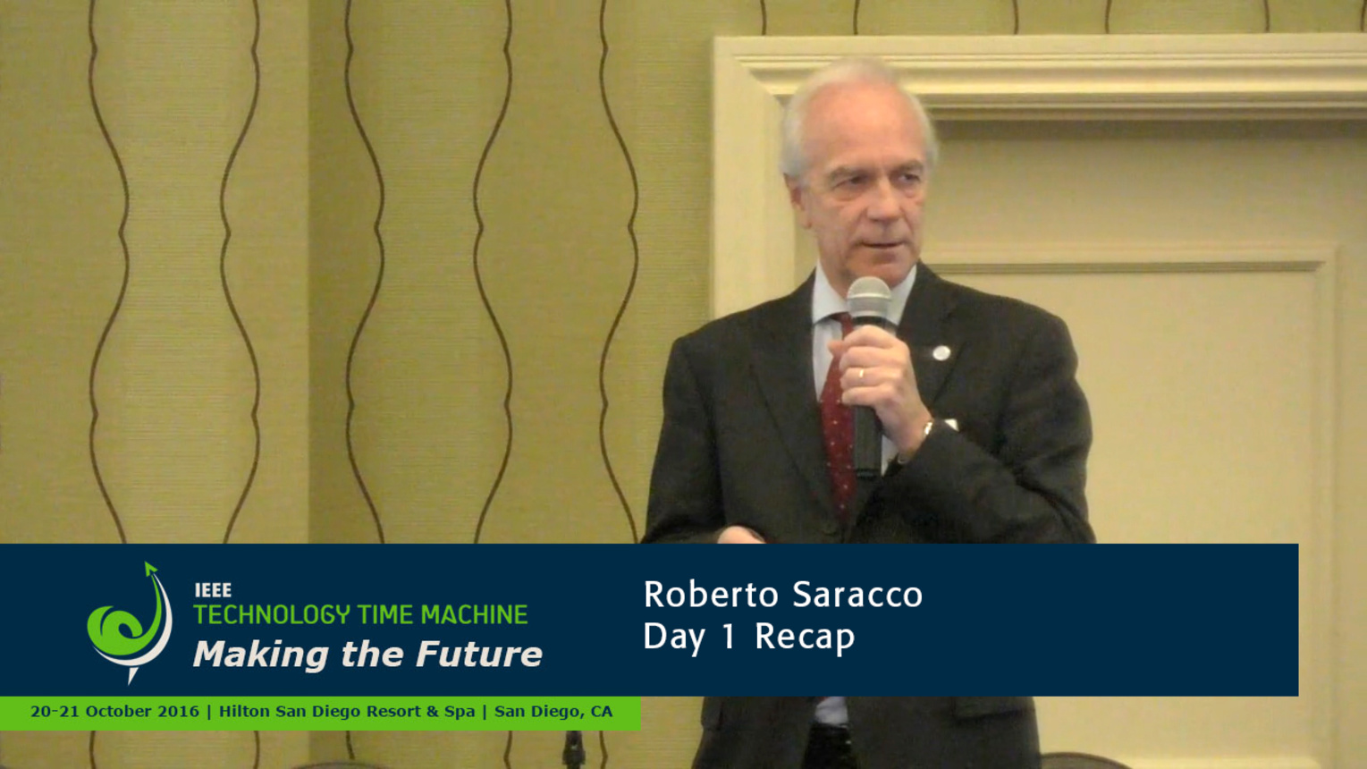 Recap of Day 1 - Roberto Saracco: 2016 Technology Time Machine