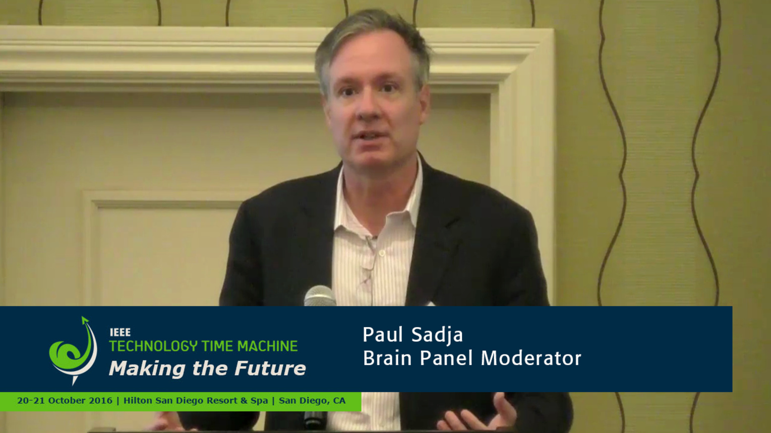 Brain Panel Introduction - Paul Sadja: 2016 Technology Time Machine