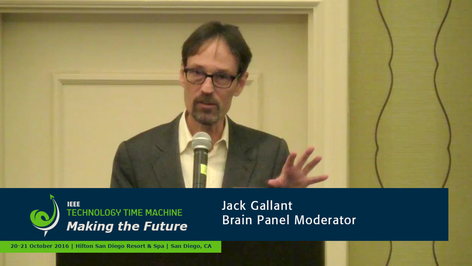 Brain Panelist - Jack Gallant: 2016 Technology Time Machine