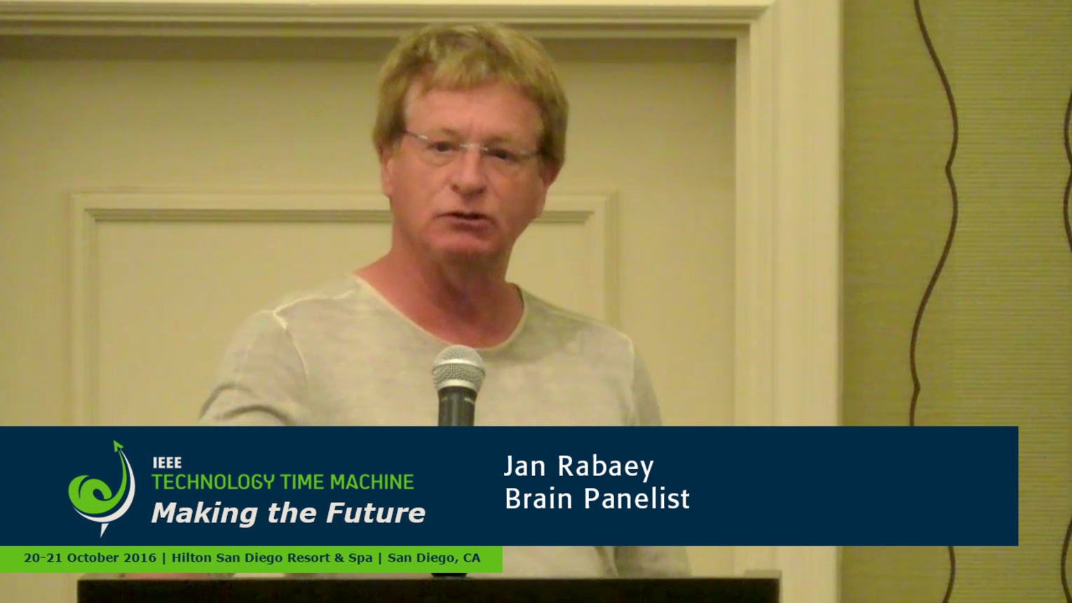 Brain Panelist - Jan Rabaey: 2016 Technology Time Machine
