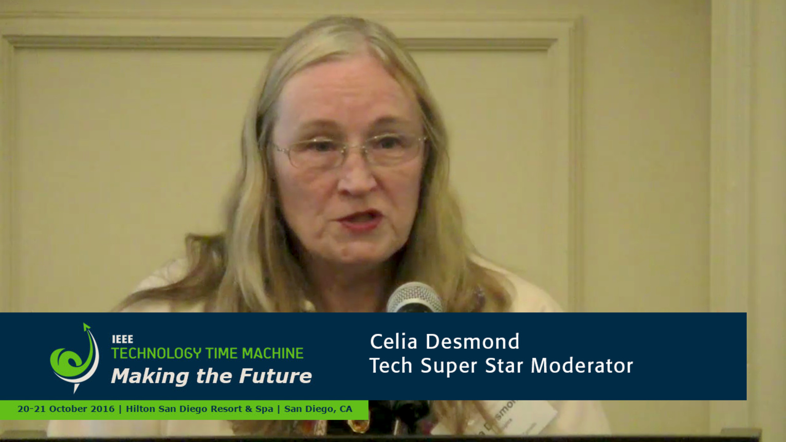 Tech Super Stars Panel Introduction - Celia Desmond: 2016 Technology Time Machine