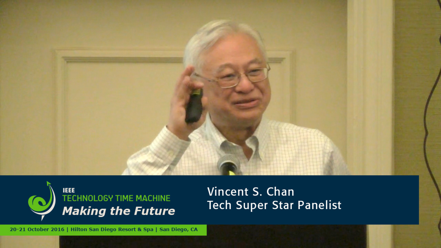 Tech Super Stars Panelist - Vincent Chan: 2016 Technology Time Machine