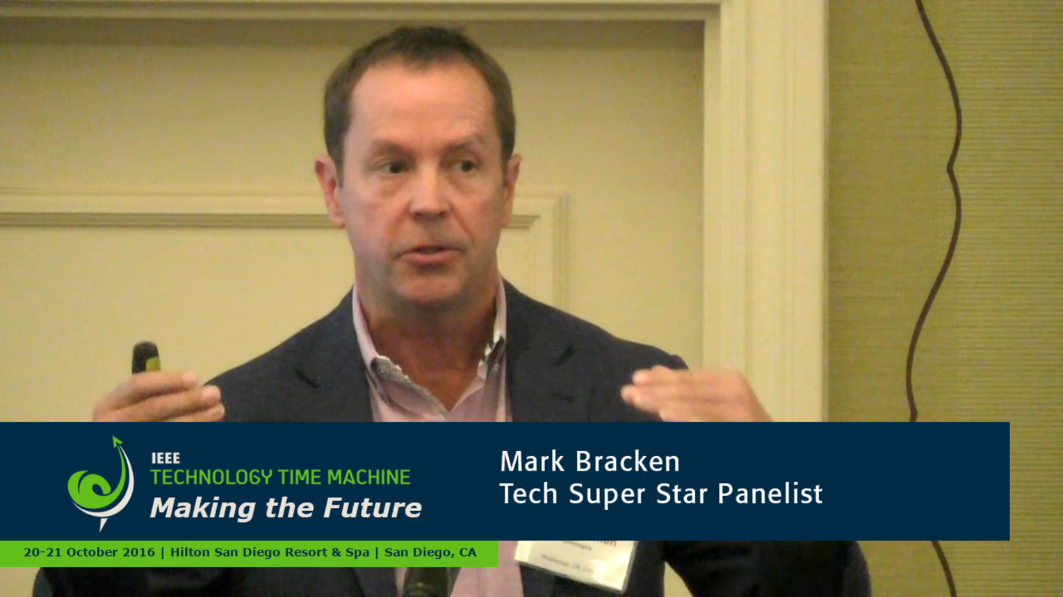 Tech Super Stars Panelist - Marc Bracken: 2016 Technology Time Machine