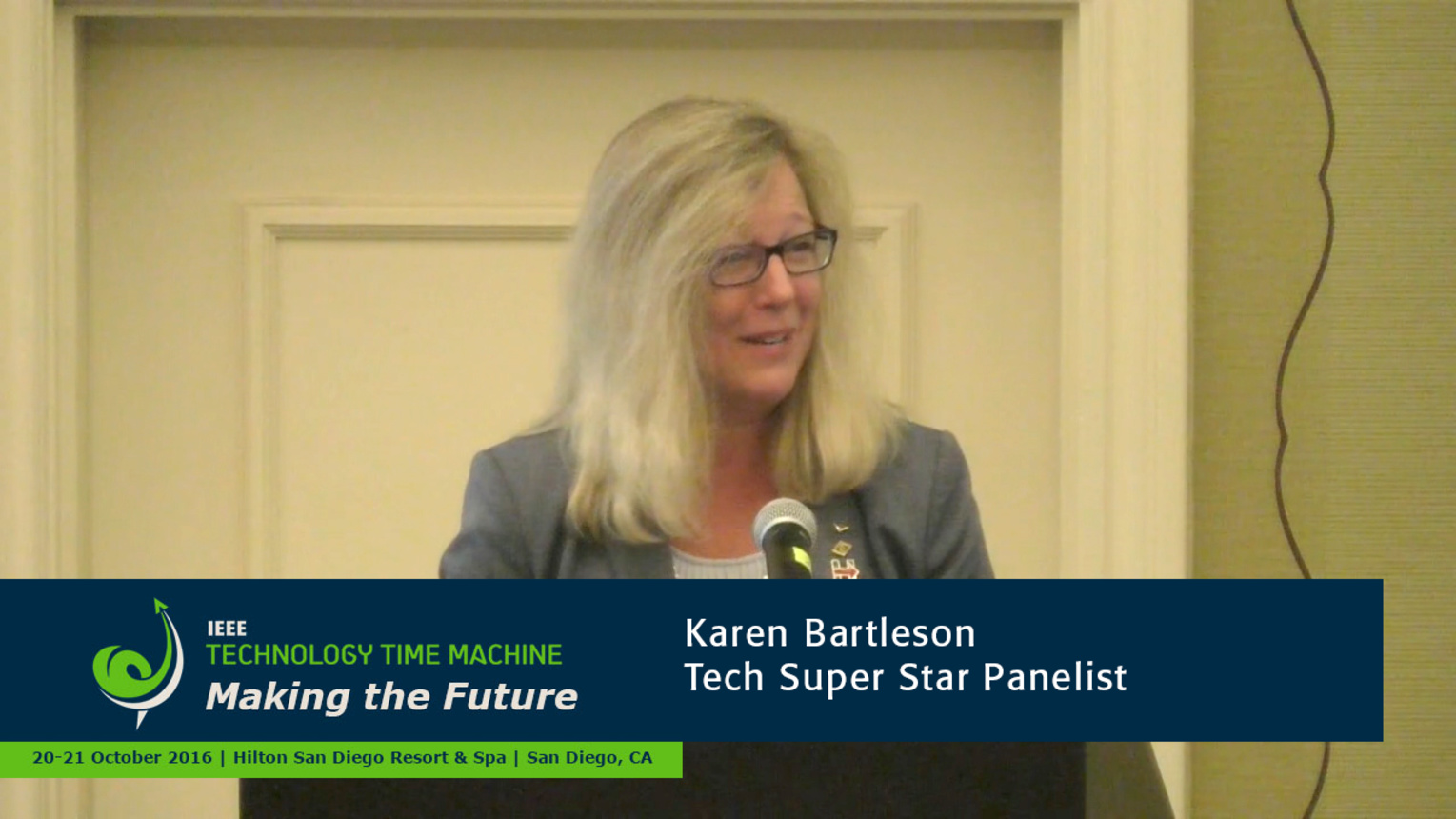 Tech Super Stars Panelist - Karen Bartleson: 2016 Technology Time Machine