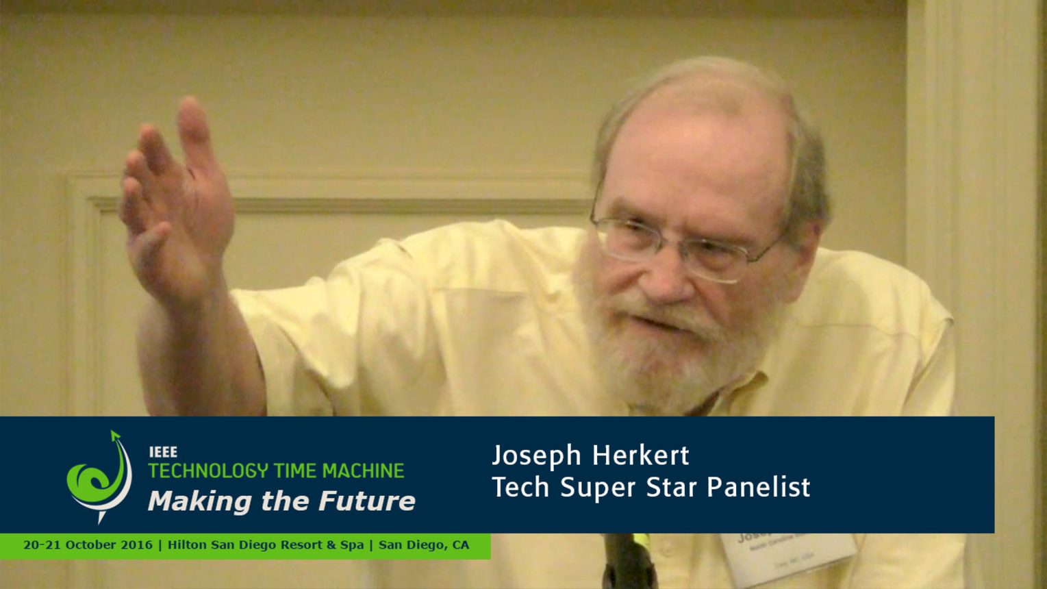 Tech Super Stars Panelist - Joe Herkert: 2016 Technology Time Machine