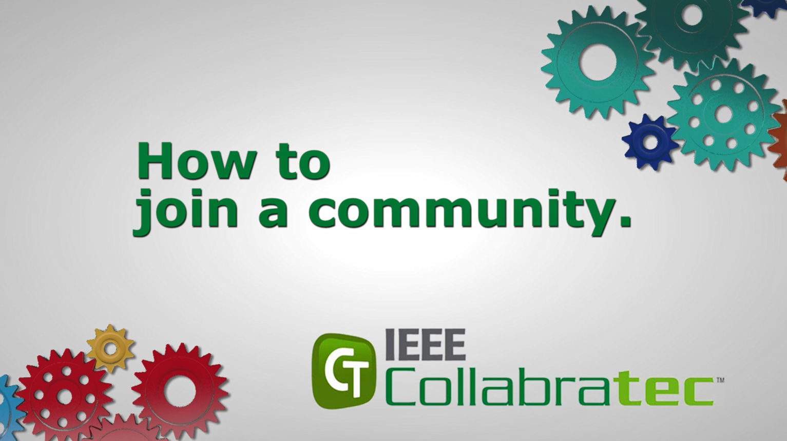 IEEE Collabratec: Joining a Community