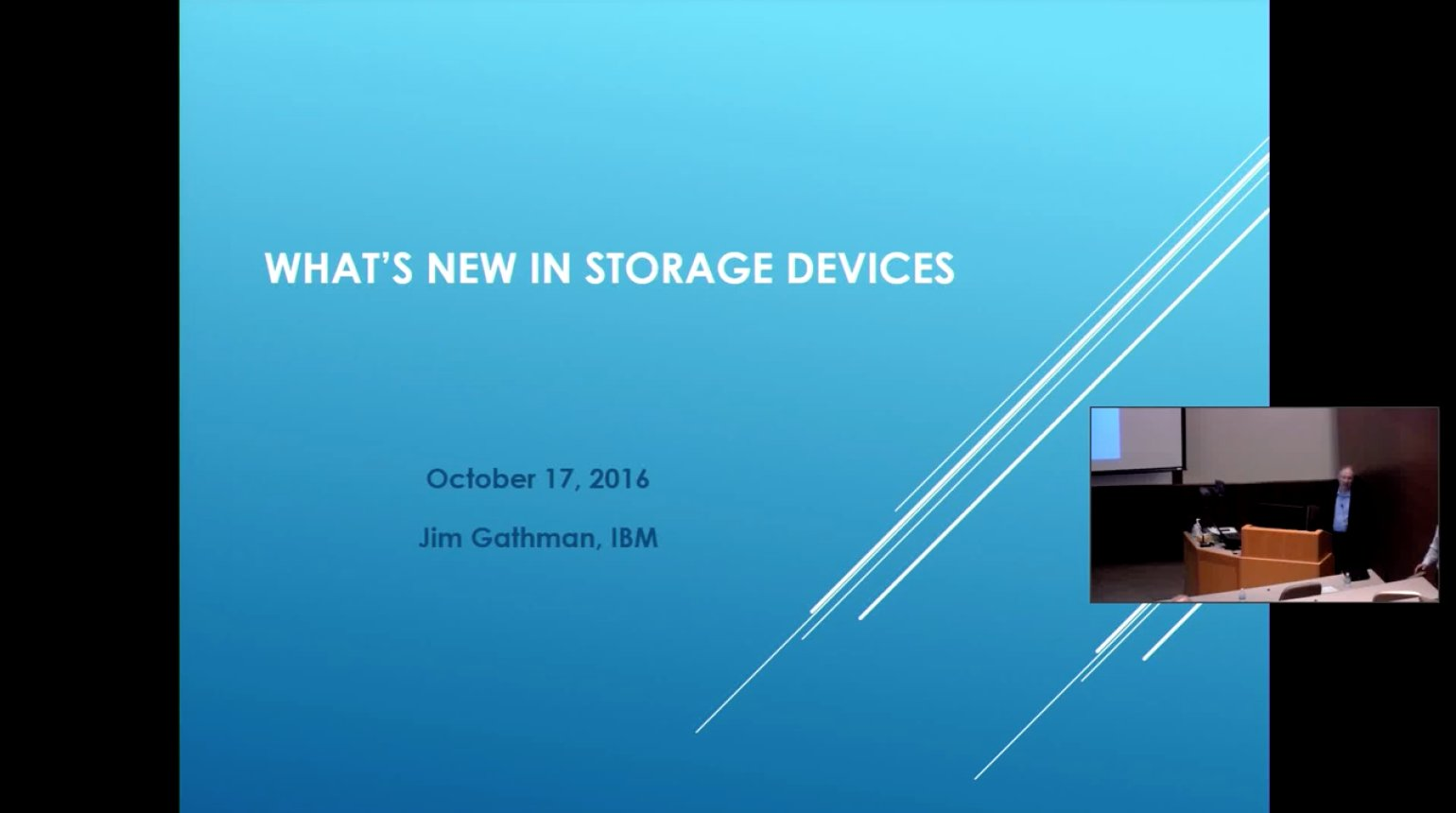 What's New in Storage Devices - Jim Gathman from IBM