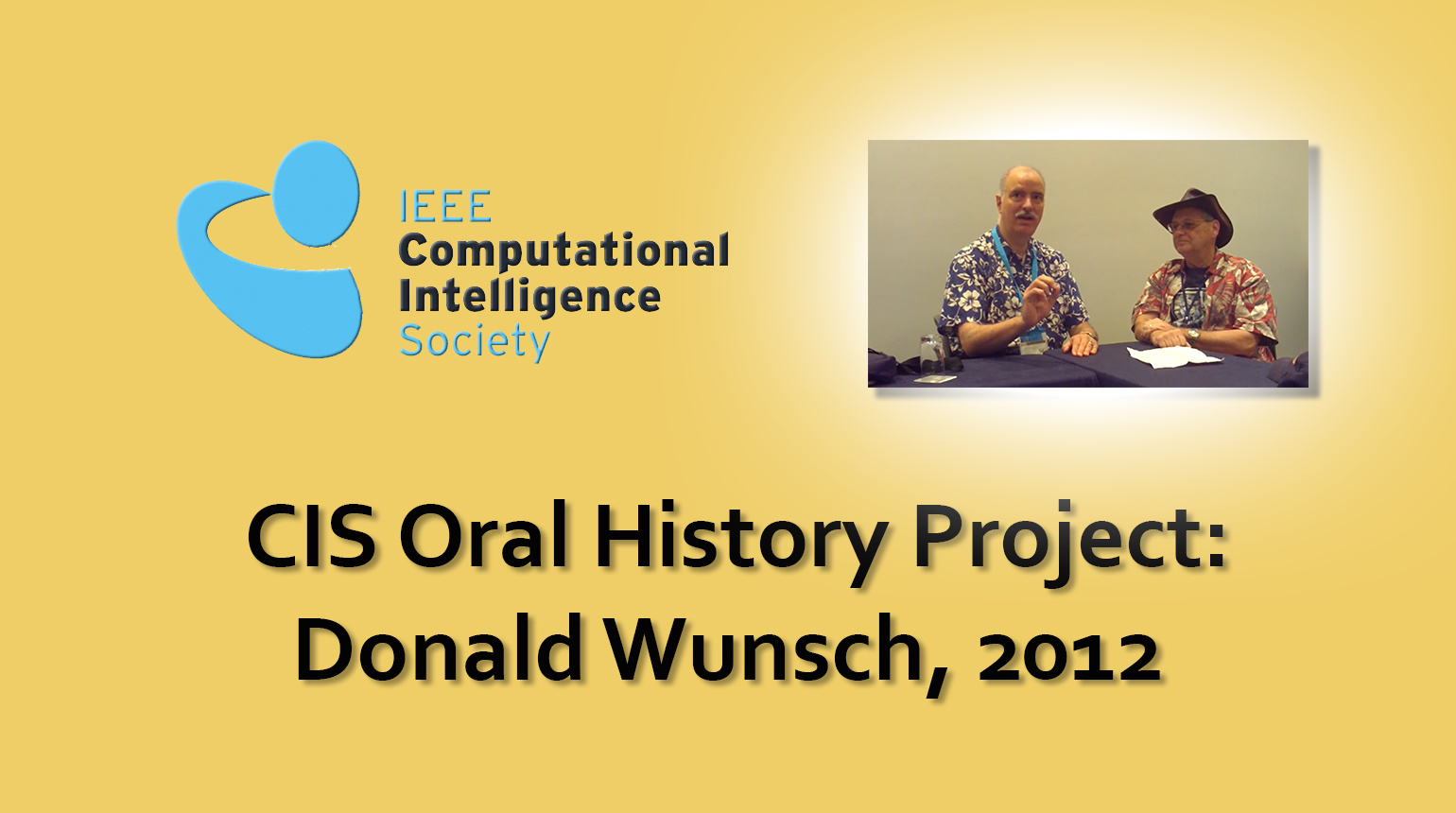 Interview with Donald Wunsch, 2012: CIS Oral History Project