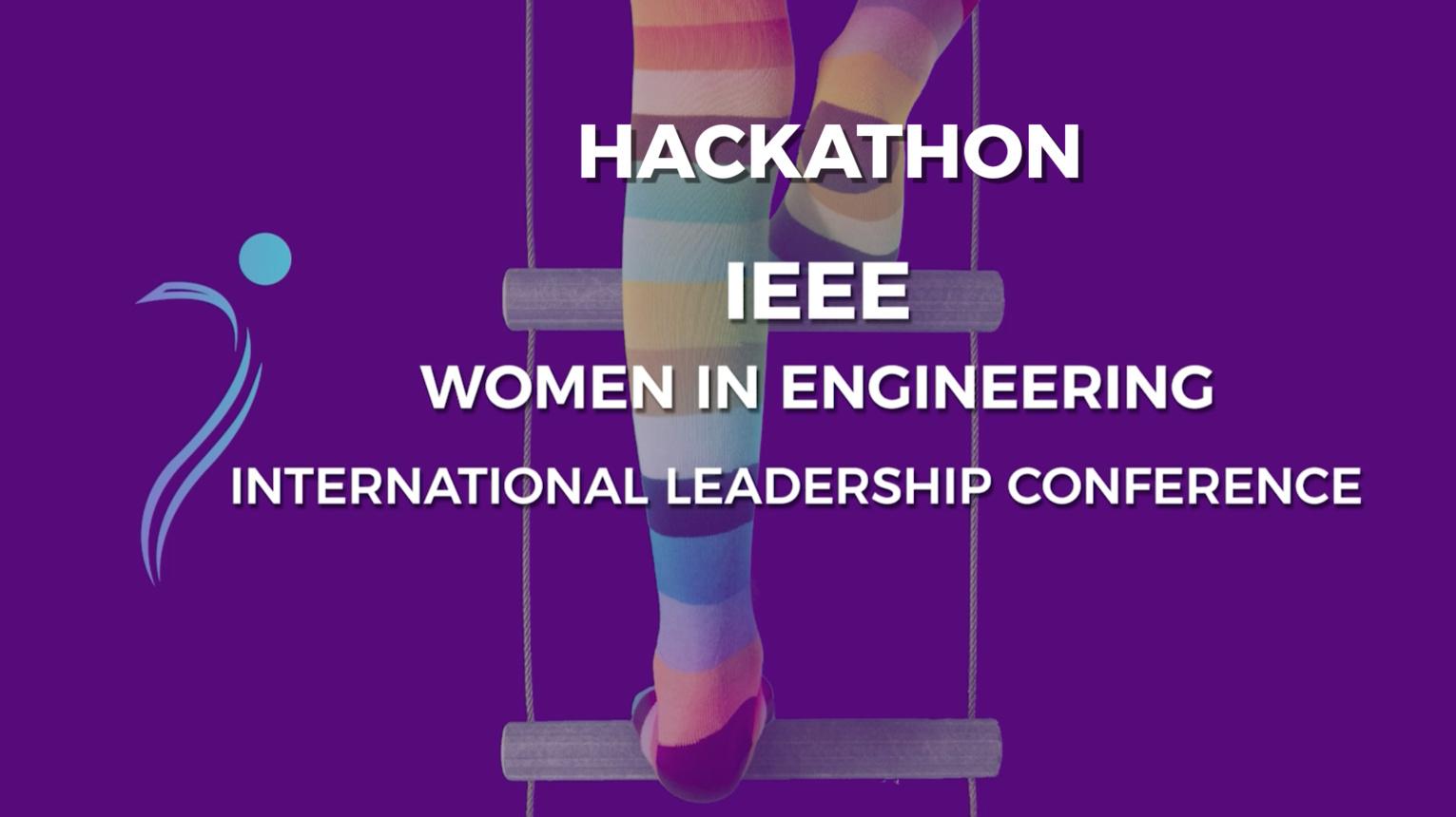 Hackathon at the IEEE Women in Engineering International Leadership Conference