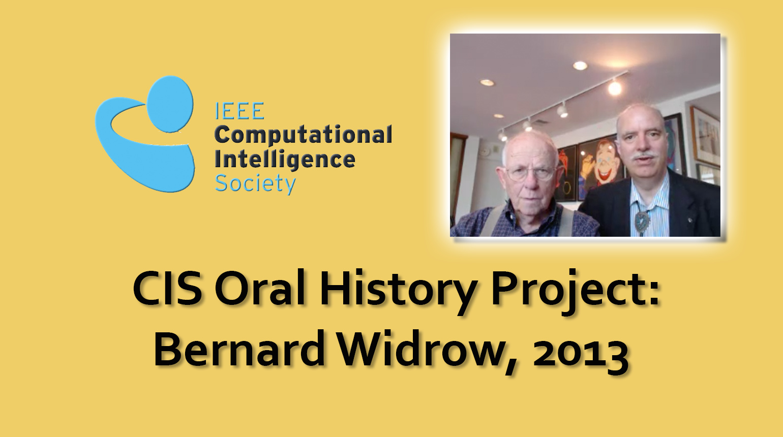 Interview with Bernard Widrow, 2013: CIS Oral History Project
