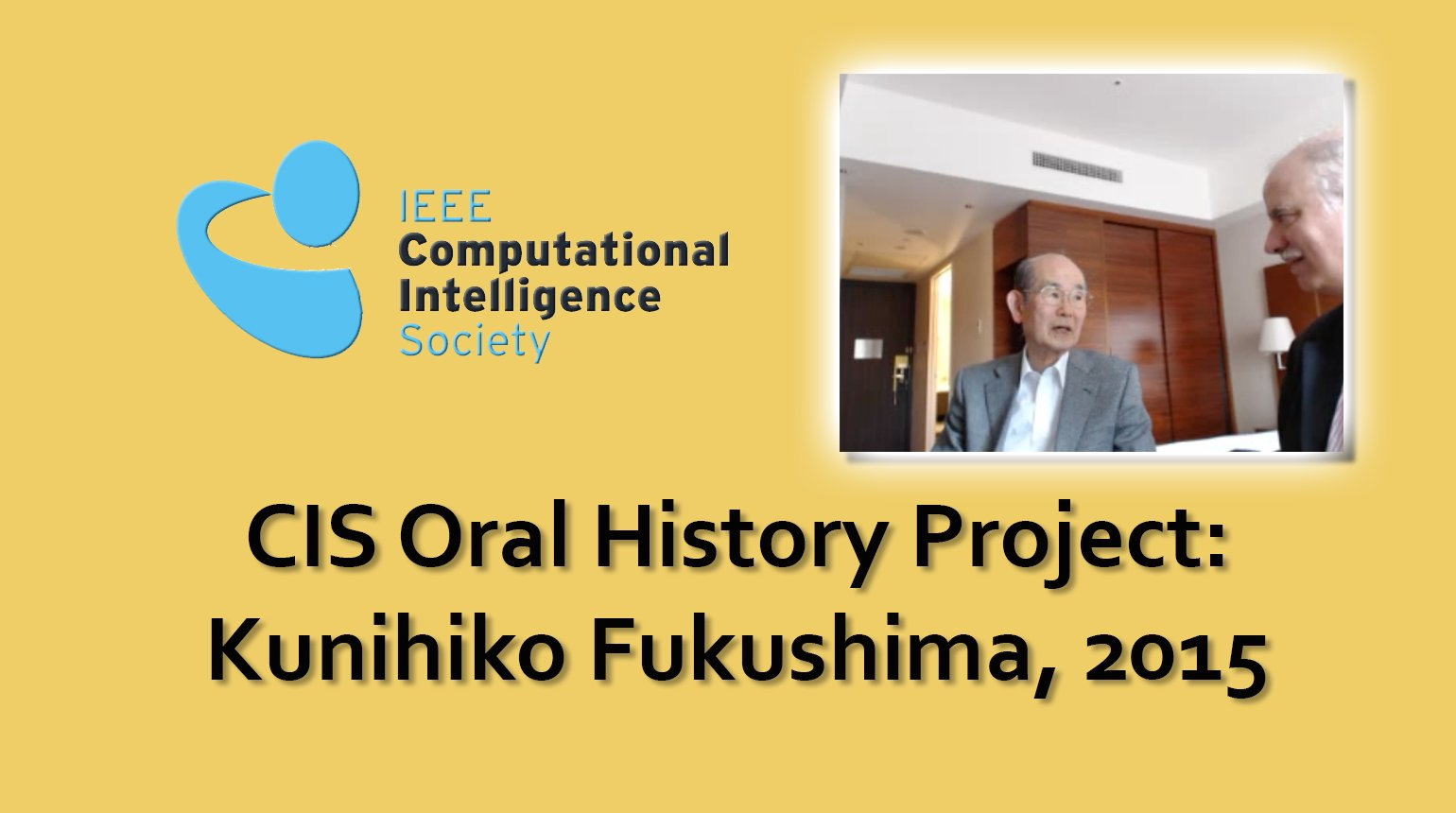 Interview with Kunihiko Fukushima, 2015: CIS Oral History Project