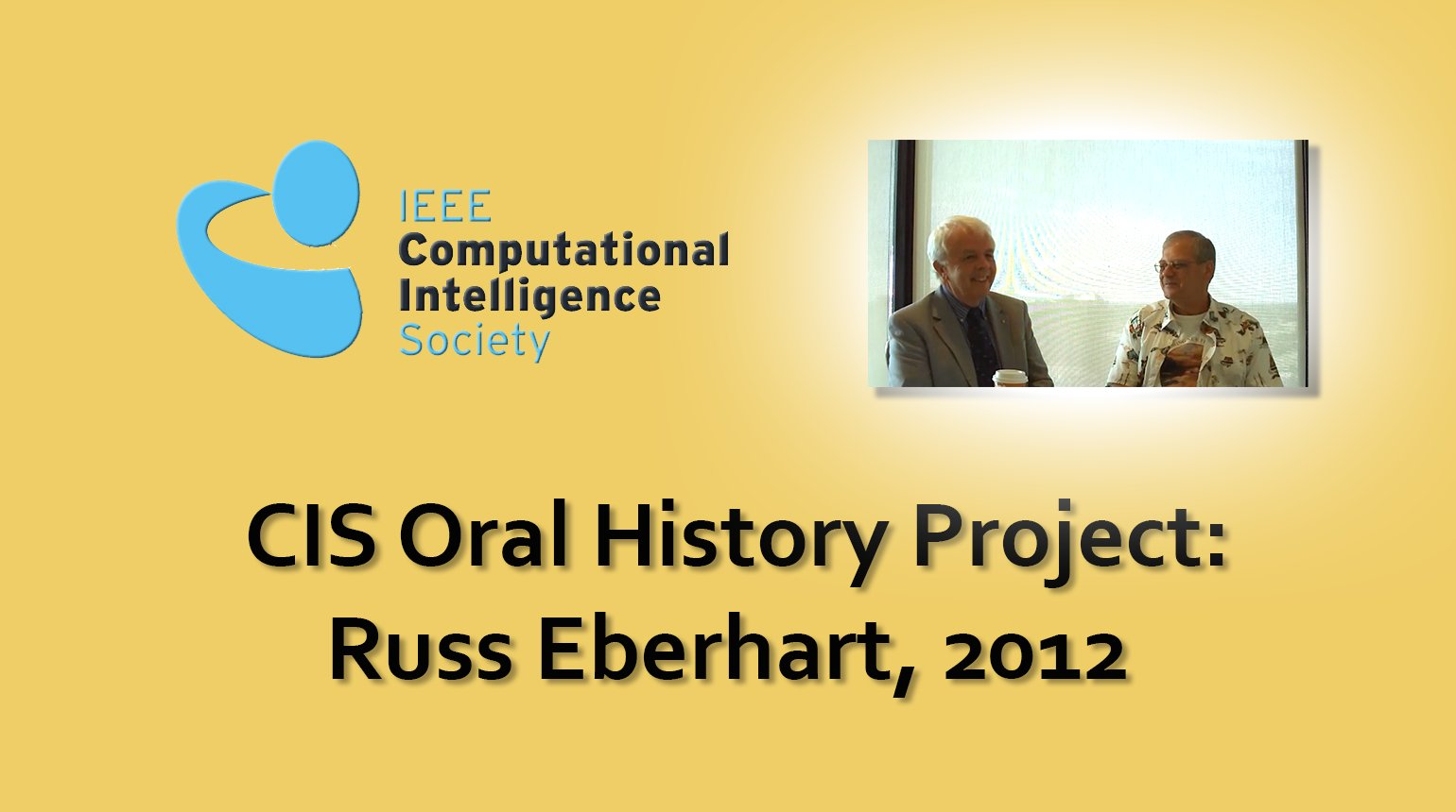 Interview with Russ Eberhart, 2012: CIS Oral History Project