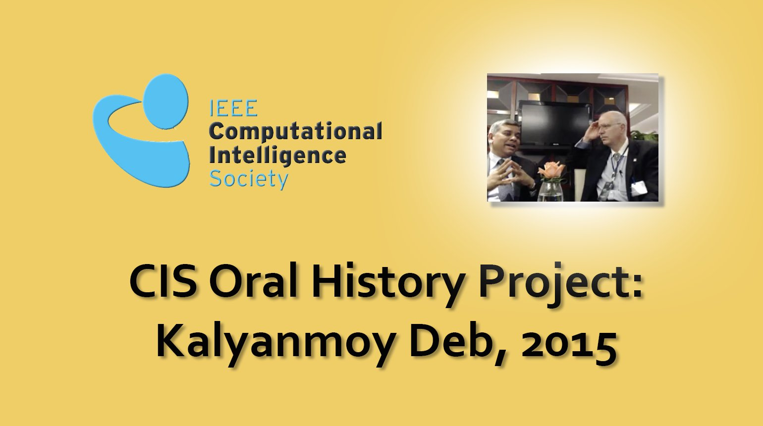 Interview with Kalyanmoy Deb, 2015: CIS Oral History Project