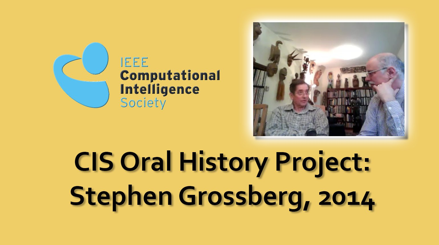 Interview with Stephen Grossberg, 2014: CIS Oral History Project