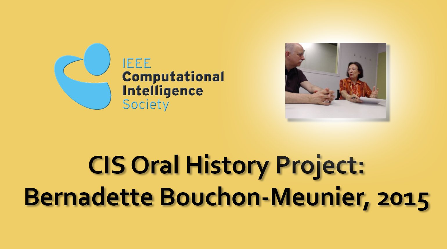 Interview with Bernadette Bouchon-Meunier, 2015: CIS Oral History Project