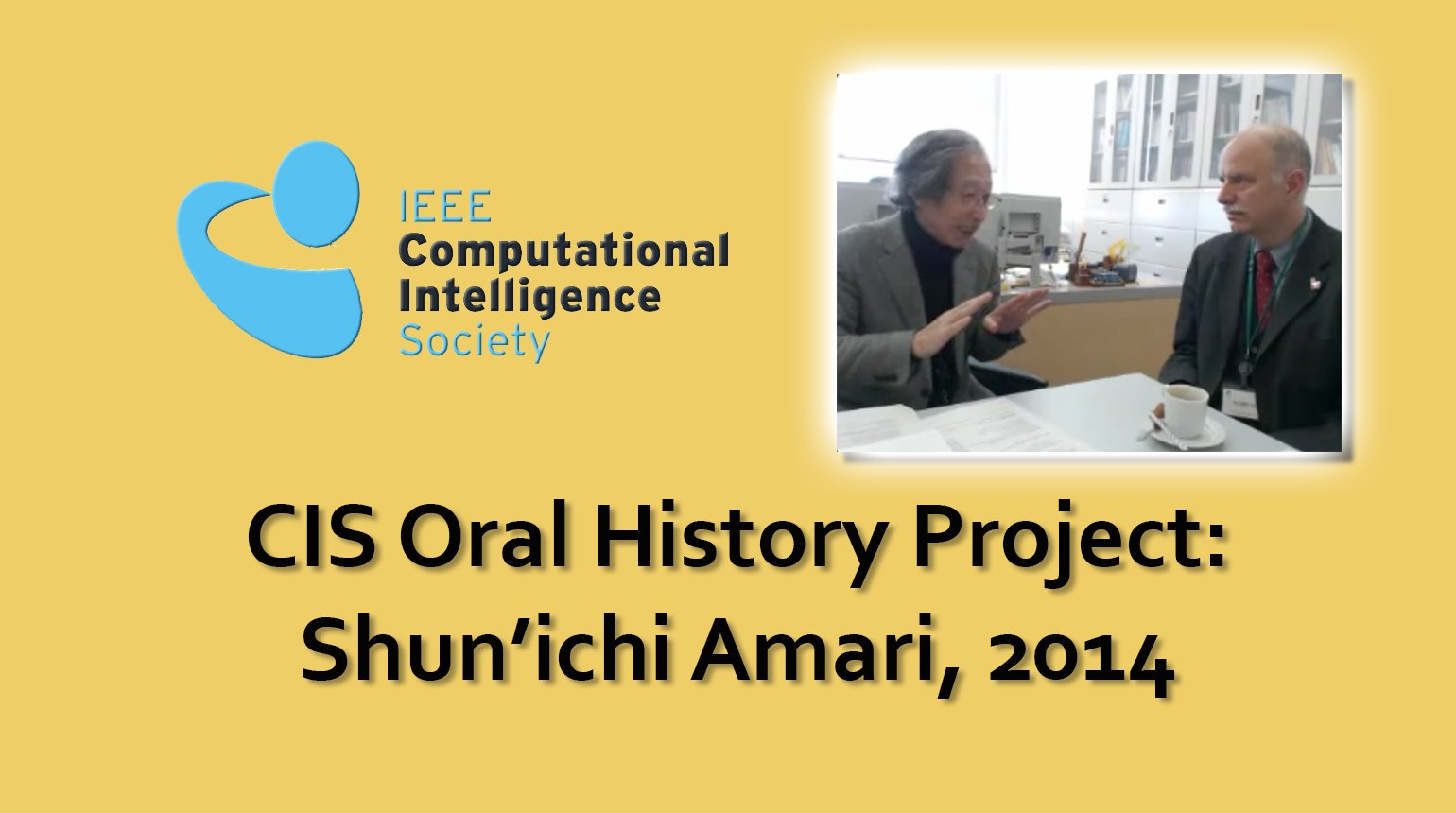 Interview with Shun'ichi Amari, 2014: CIS Oral History Project