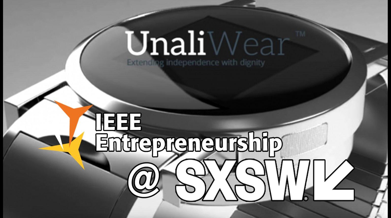 IEEE Entrepreneurship @ SXSW 2017: Unaliwear And TrueWealth VC