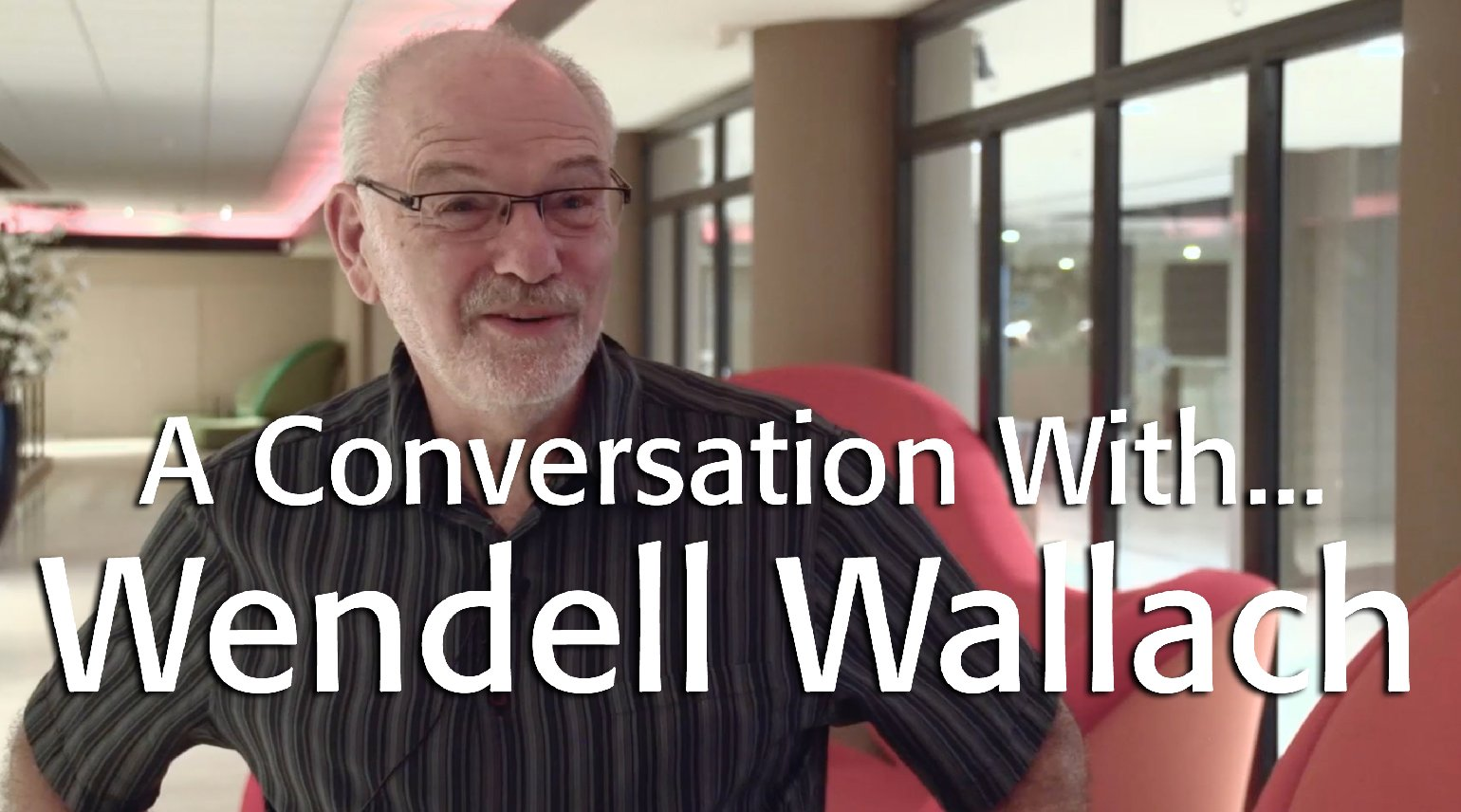 A Conversation with... Wendell Wallach: IEEE TechEthics