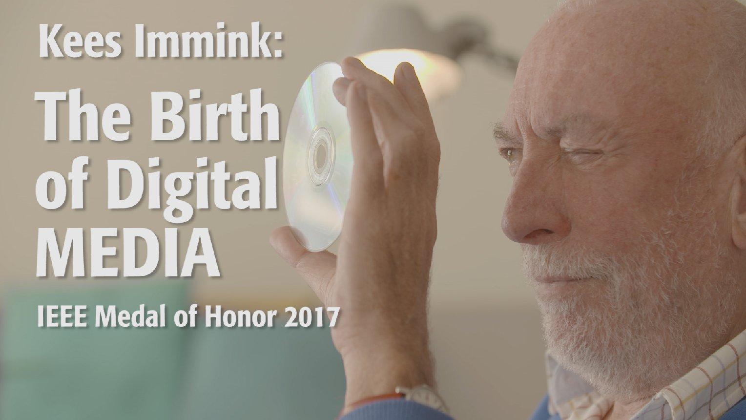 Kees Immink, 2017 IEEE Medal of Honor
