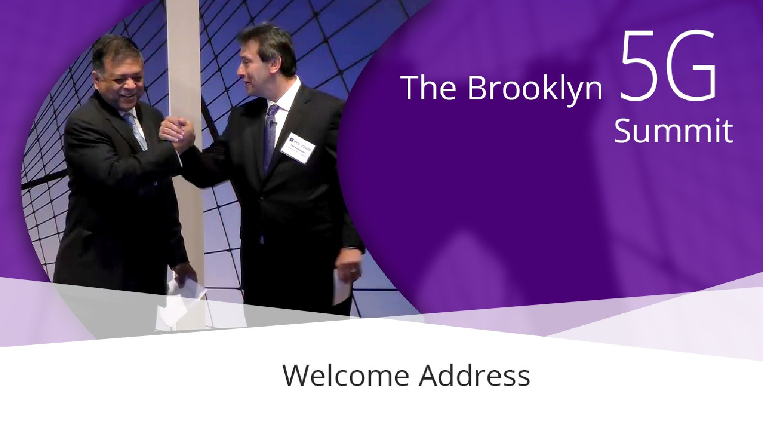 Welcome Address - Ted Rappaport and Amitava Ghosh: Brooklyn 5G Summit 2017