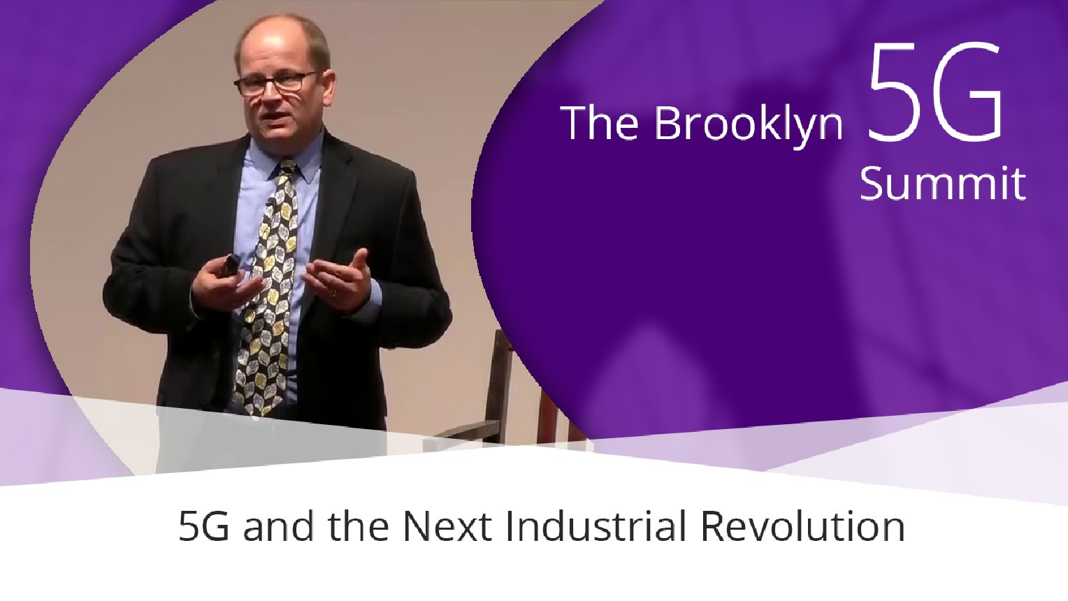 5G and the Next Industrial Revolution - The transformative power of low-latency services - Ken Budka: Brooklyn 5G Summit 2017