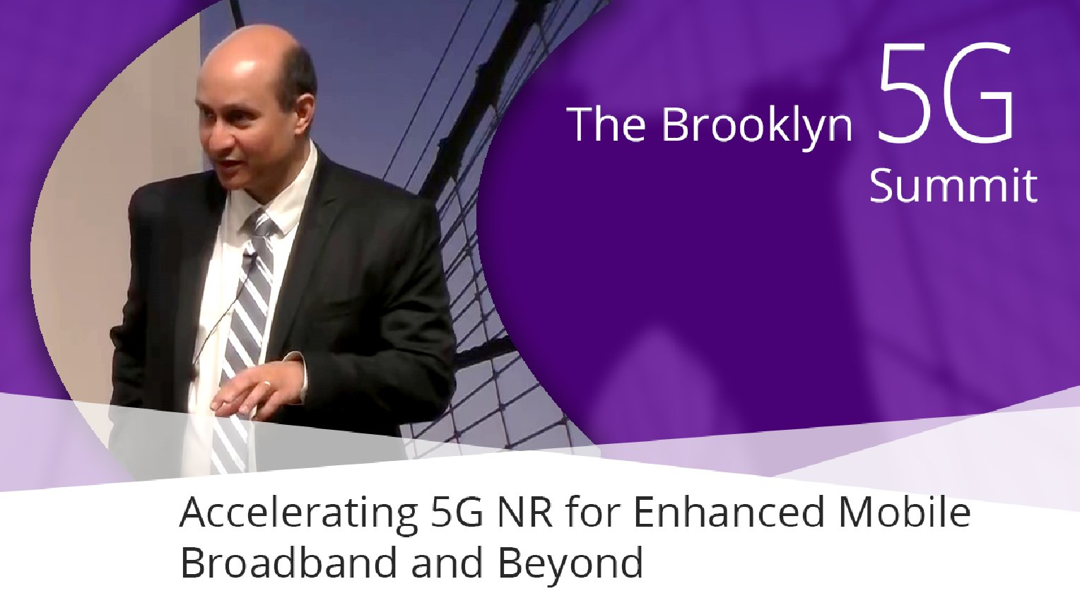 Making 5G NR a Reality - Durga Malladi: Brooklyn 5G Summit 2017
