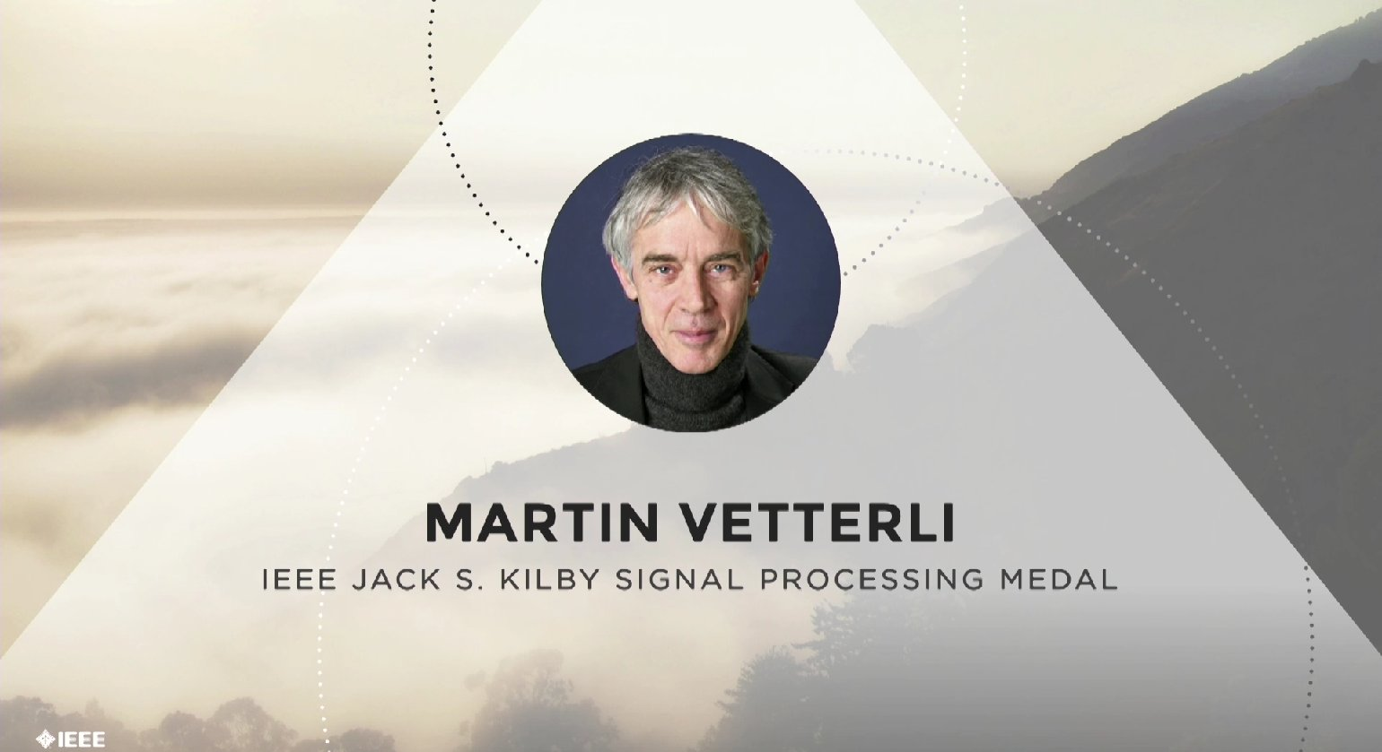 Martin Vetterli accepts the IEEE Jack S. Kilby Signal Processing Medal - Honors Ceremony 2017