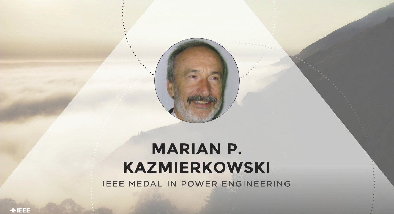 Marian P. Kazmierkowski receives the IEEE Medal in Power Engineering - Honors Ceremony 2017