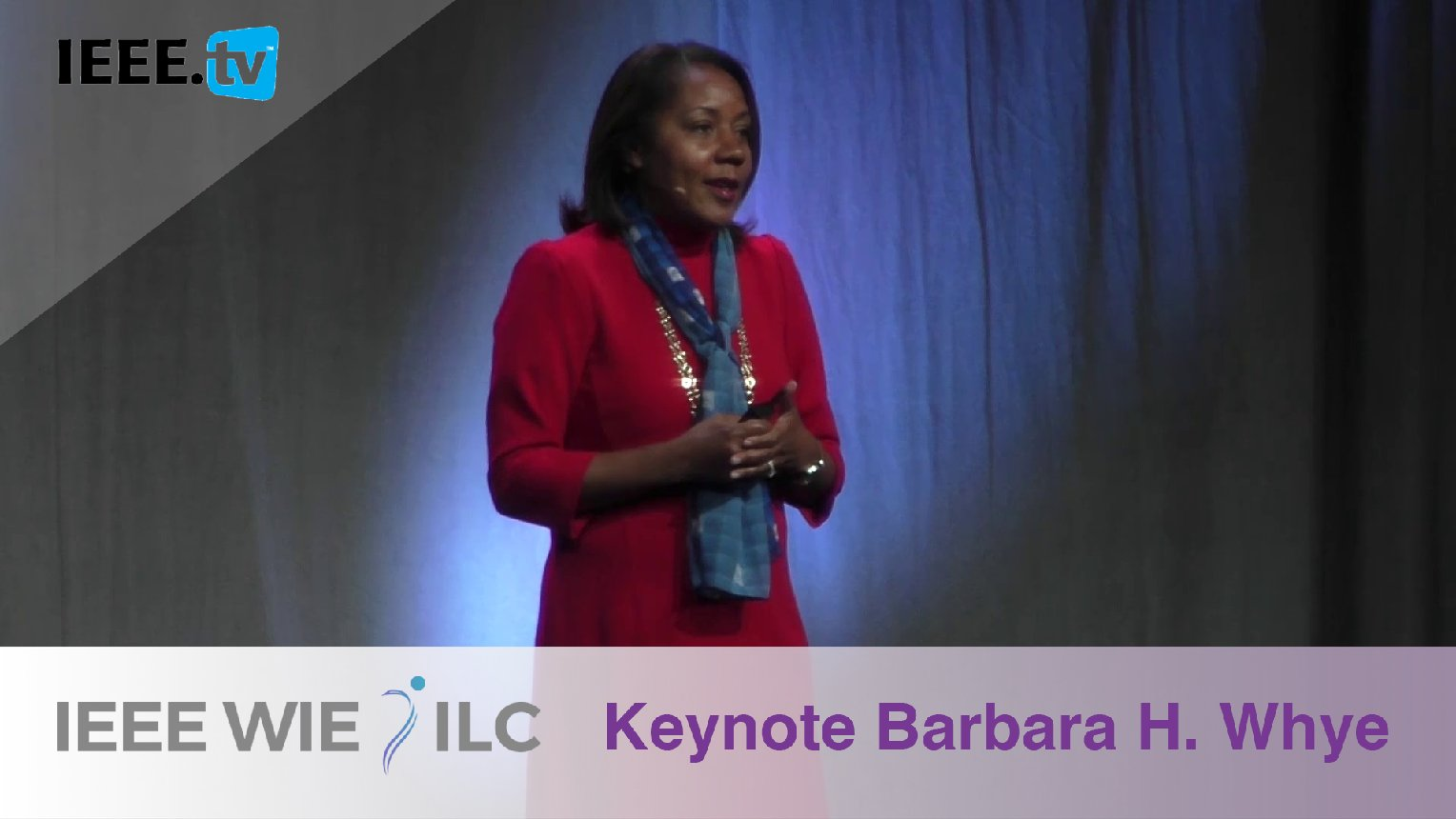 Keynote Barbara H. Whye on Building a Diverse and Inclusive Workplace - IEEE WIE ILC 2017