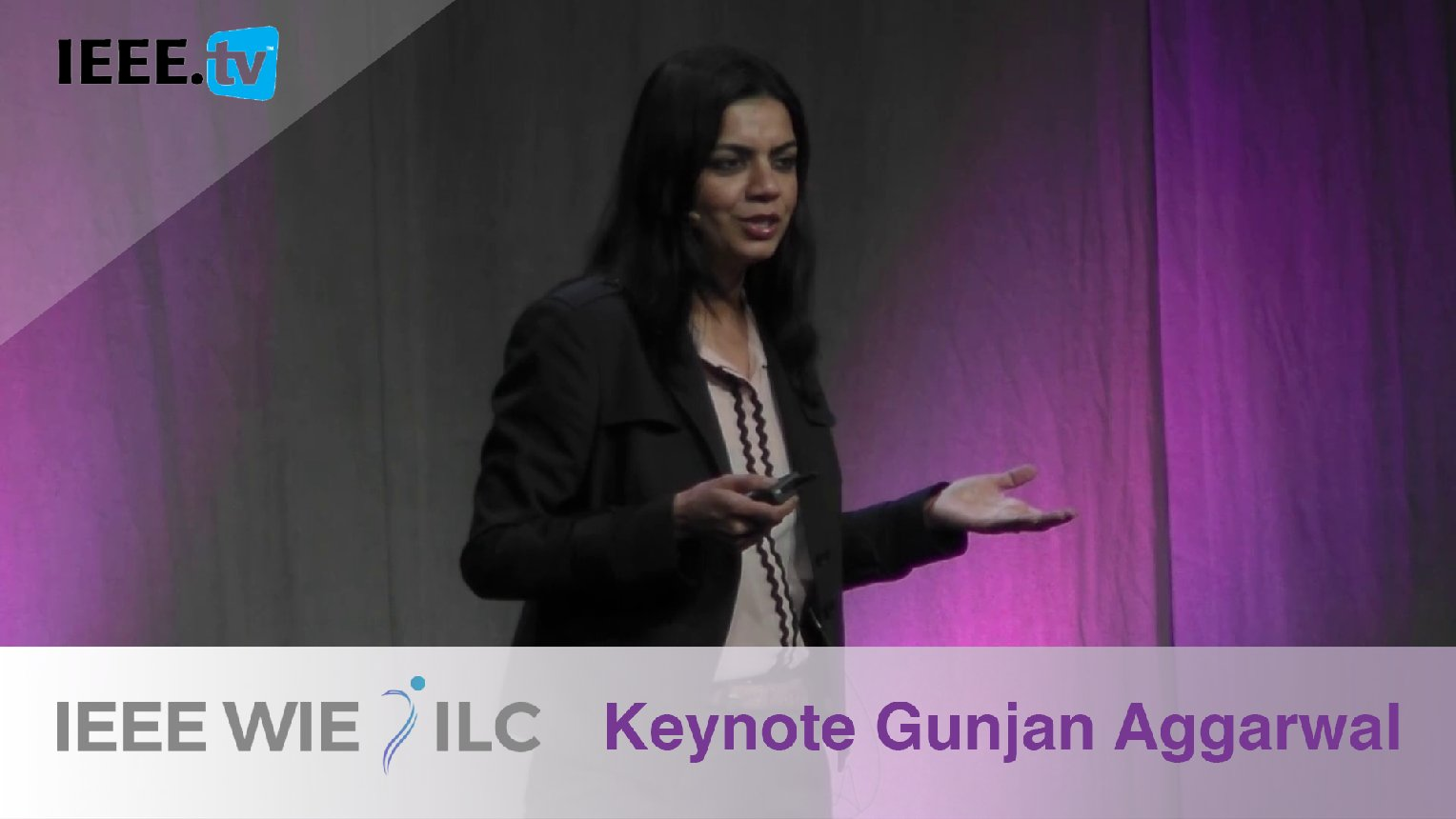 Keynote Gunjan Aggarwal on Tech Secrets to a Successful Conference - IEEE WIE ILC 2017