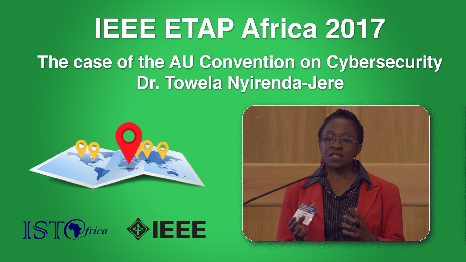 Cybersecurity and Multi-Stakeholder Internet Governance - The AU Convention on Cybersecurity: Towela Nyirenda-Jere - ETAP Forum Namibia, Africa 2017