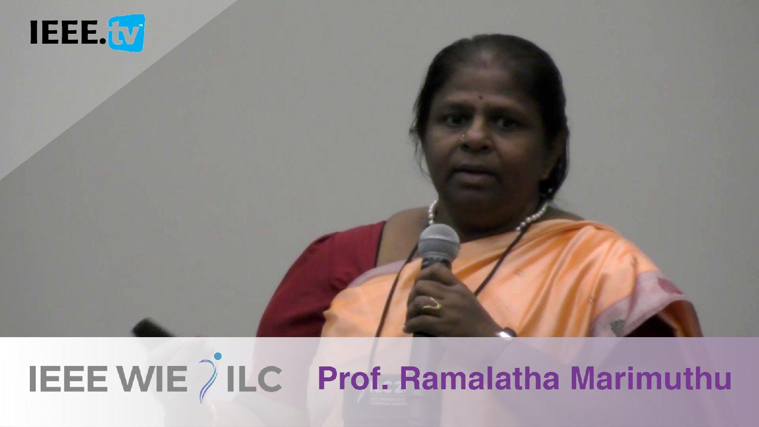 Ramalatha Marimuthu: Inspiring WIE Member of the Year Winner - IEEE WIE ILC Awards 2017