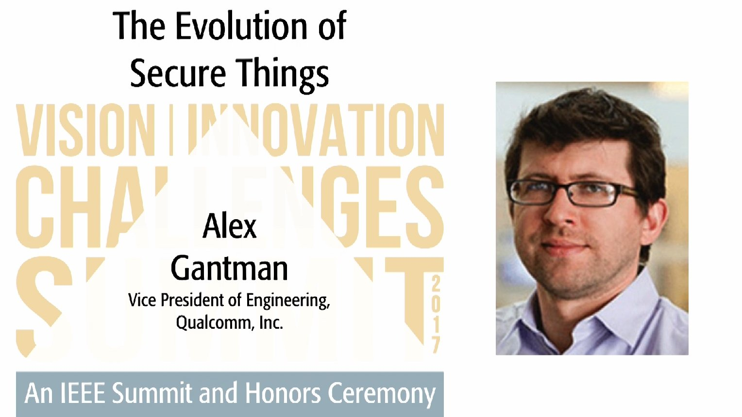 The Evolution of Secure Things - Alex Gantman, 2017 IEEE VIC Summit