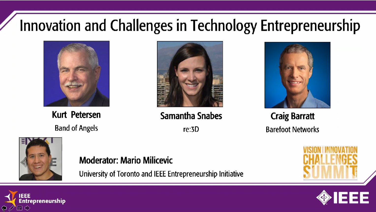 Entrepreneurship Panel - Innovation and Challenges in Technology Entrepreneurship (2017 VIC Summit)