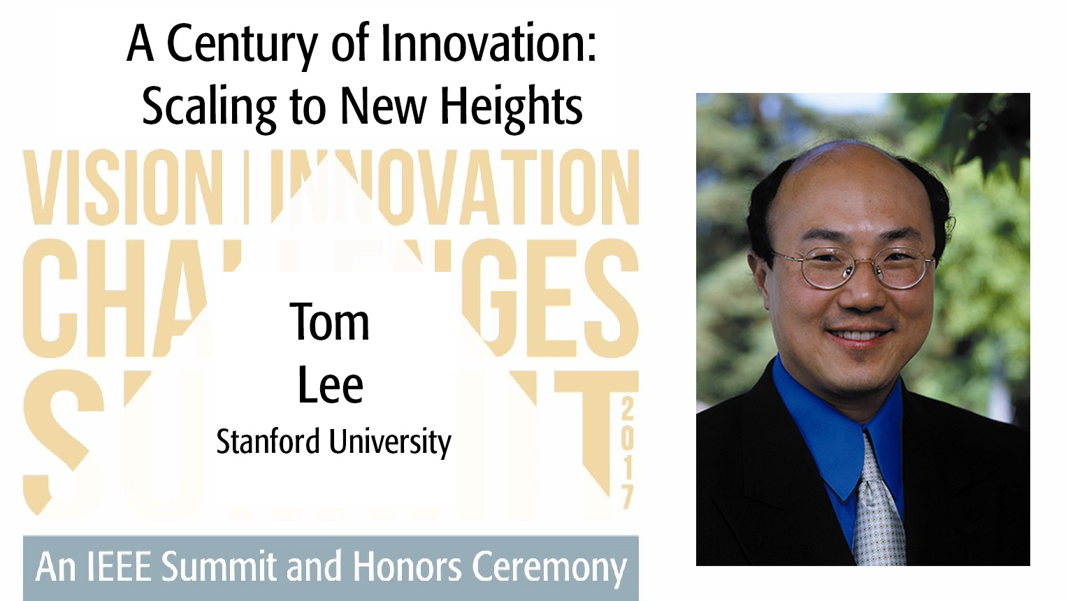 Tom Lee - A Century of Innovation: Scaling to new Heights (2017 VIC Summit)