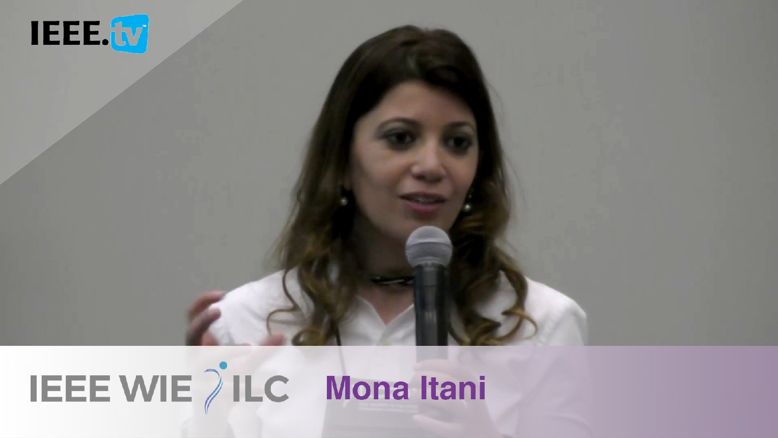 Mona Itani: Inspiring WIE Member of the Year Honorable Mention - IEEE WIE ILC Awards 2017
